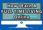 Thumbnail How I Earn A Full-Time Living Online - Supplement Course